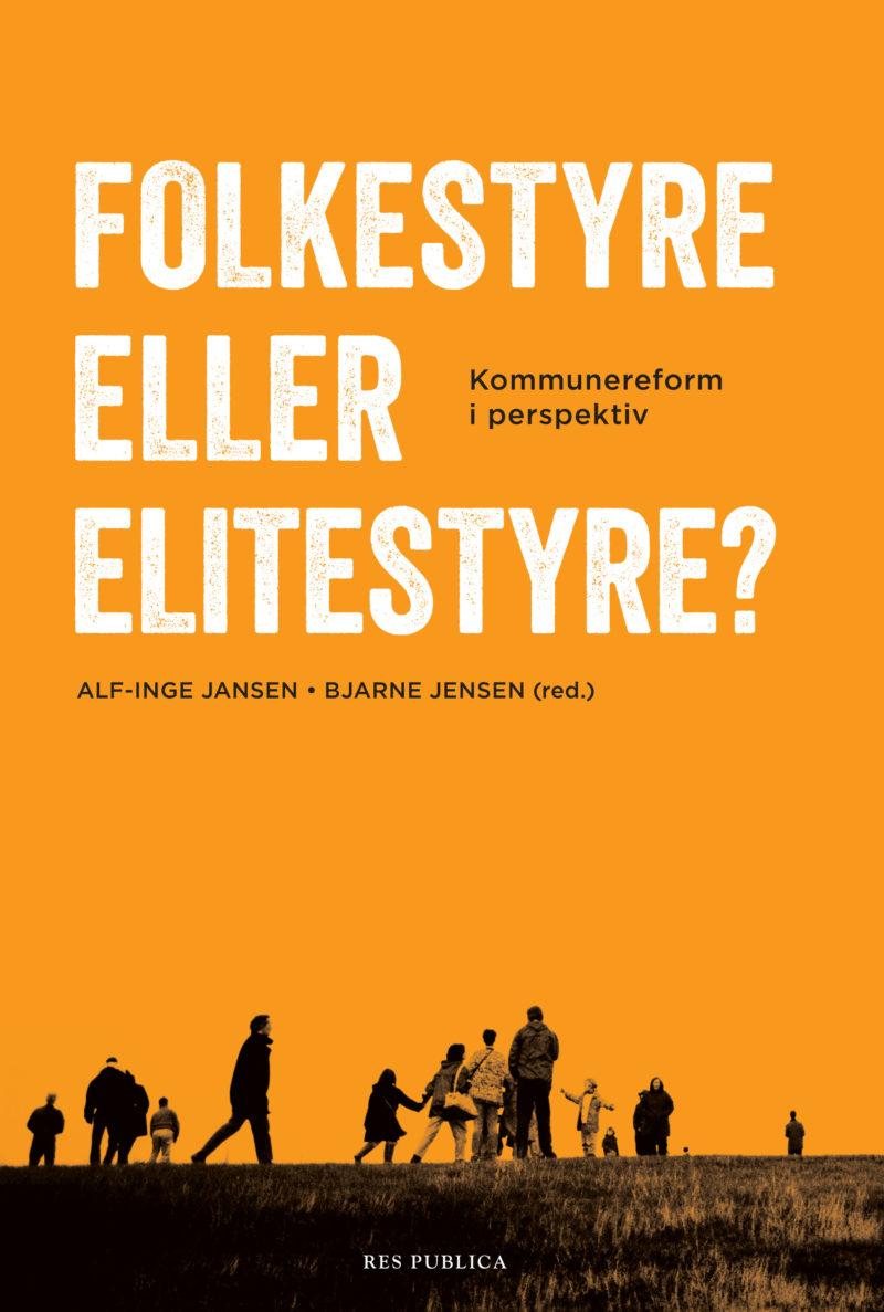 Cover Folkestyre eller elitestyre1 800x1187 - Boka: Folkestyre eller elitestyre?