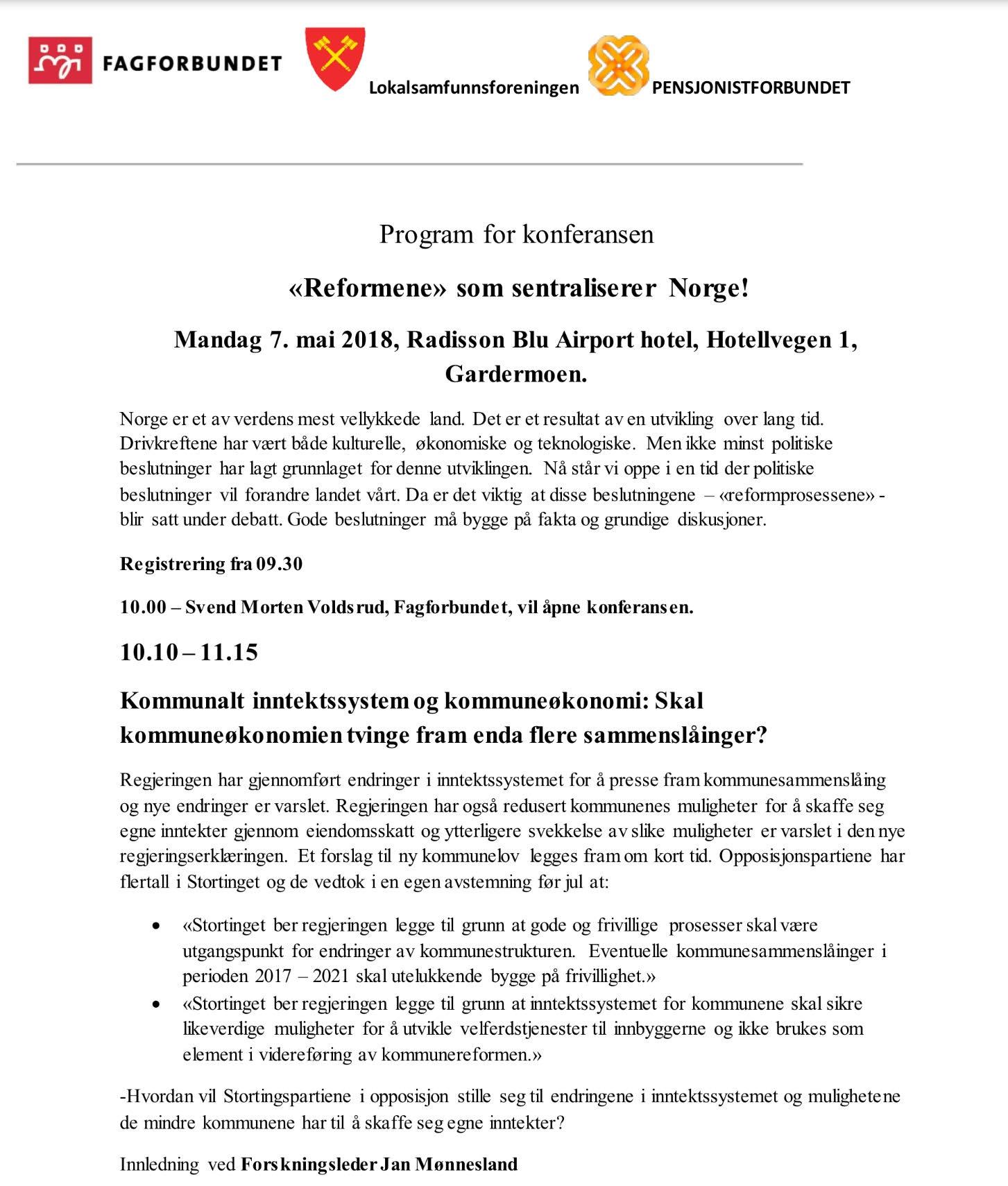 LSF1 - Program: Reformene som sentraliserer Norge! Gardermoen 7. mai 2018