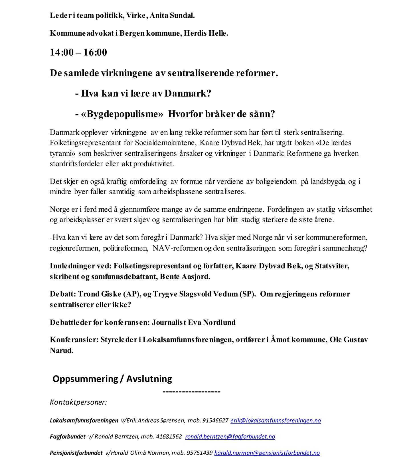 LSF3 - Program: Reformene som sentraliserer Norge! Gardermoen 7. mai 2018